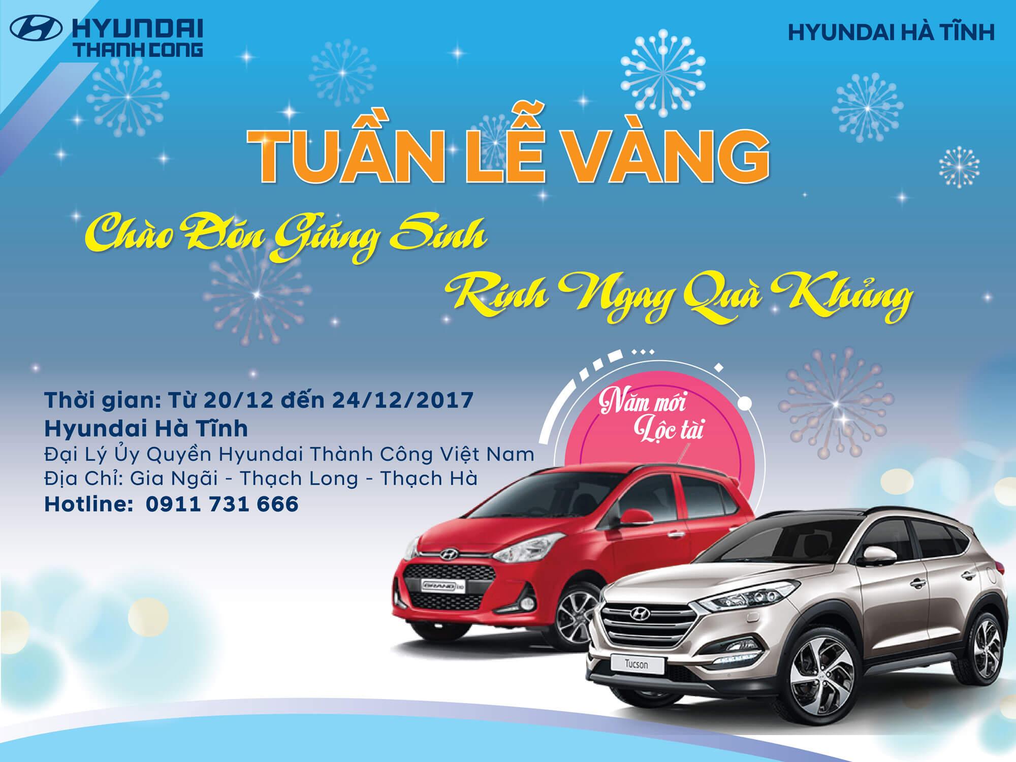 Tuần lễ vàng Chào đón giáng sinh, rinh ngay quà khủng cùng Hyundai Hà Tĩnh